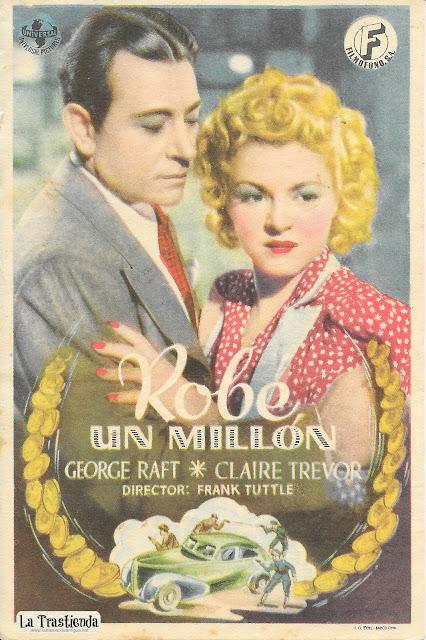 Robé un Millón - Programa de Cine - George Raft - Claire Trevor