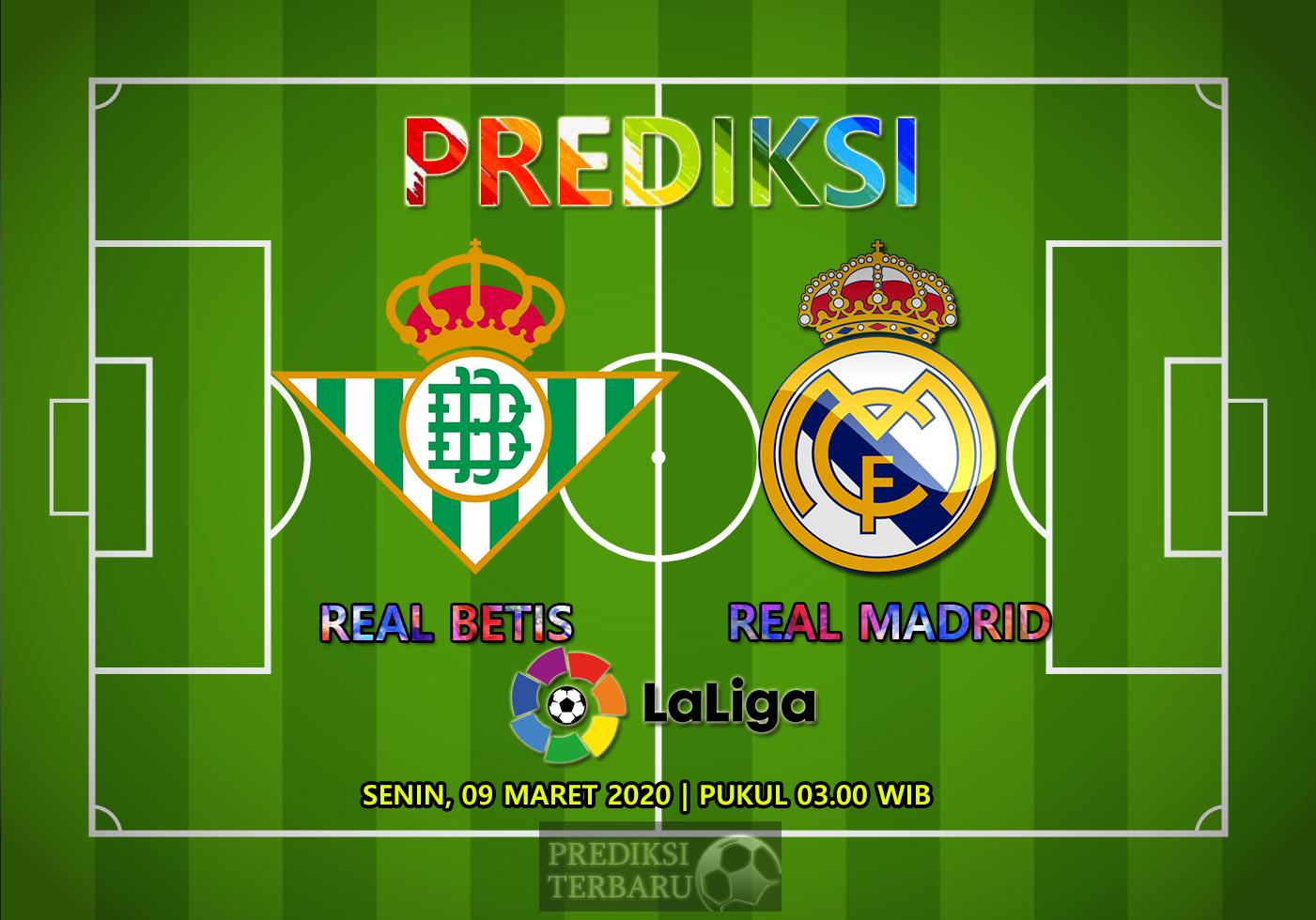 Prediksi Real Betis Vs Real Madrid Senin 09 Maret