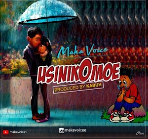 Download Audio | Maka Voice - Usinikomoe