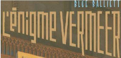 l'énigme vermeer blue balliet