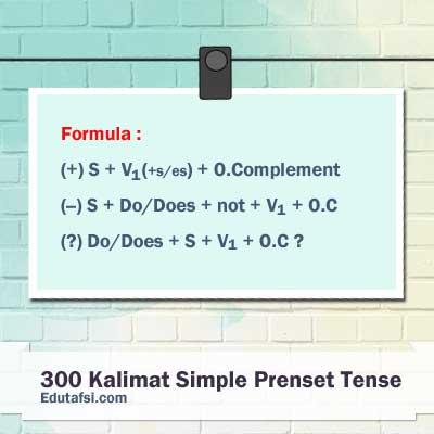 Simple present tense merupakan bentuk tense yang dipakai untuk menyatakan suatu kondisi 30+0 CONTOH KALIMAT SIMPLE PRESENT TENSE