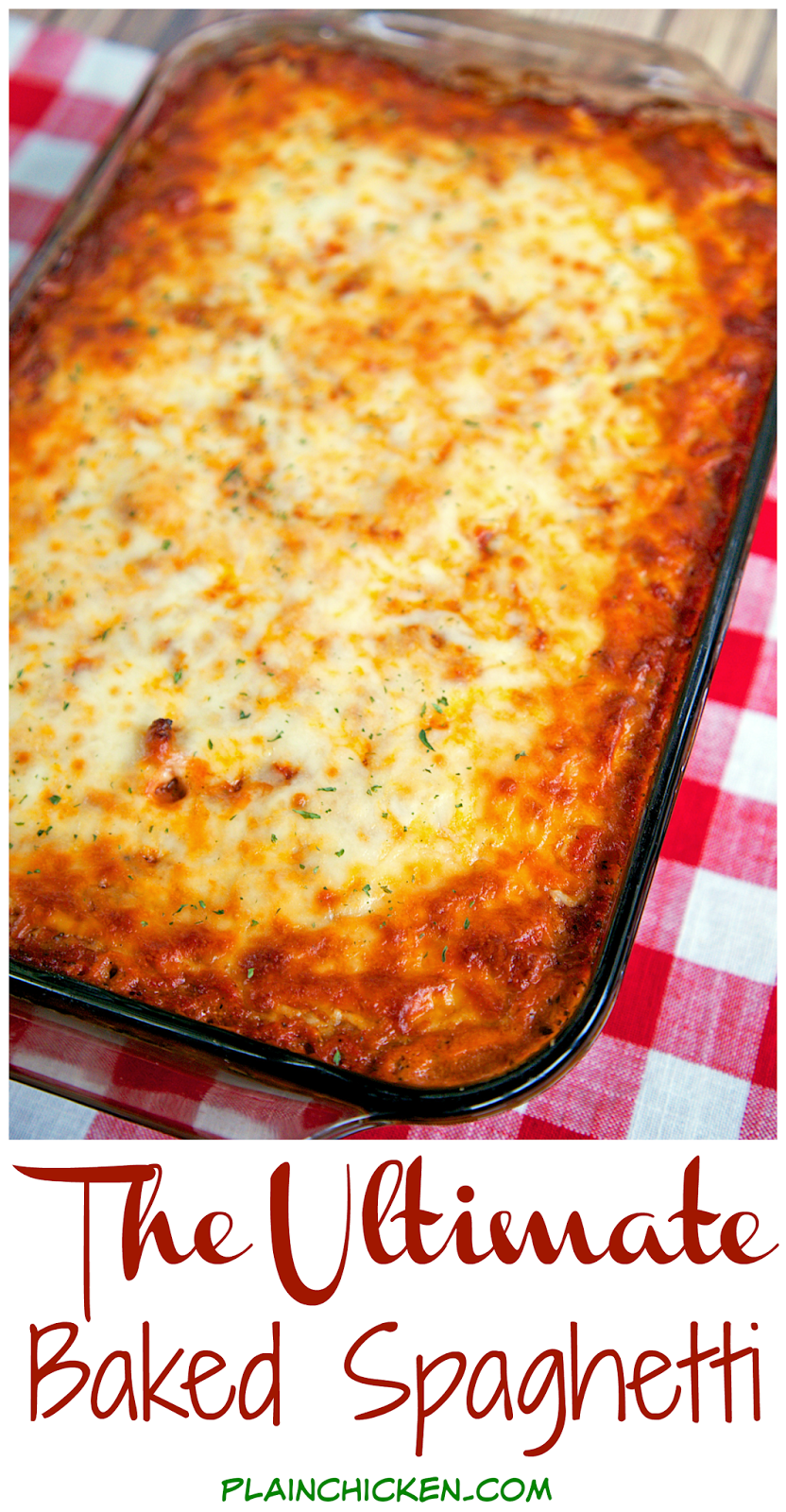 The Ultimate Baked Spaghetti Plain Chicken