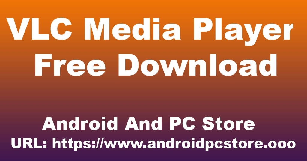 vlc media player free download windows 10