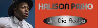 http://www.newsmuzik.com/2016/12/halison-paixo-um-dia-acabazoukdownload.html