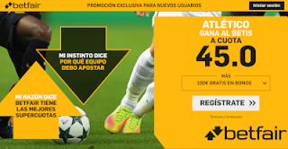 betfair supercuota Atlético gana al Betis 7 octubre