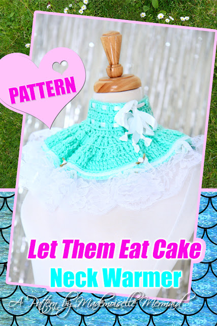 Let Them Eat Cake Crochet Neck Warmer Pattern in Mint by Mademoiselle Mermaid