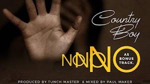 Download Audio | Country Boy - No No No