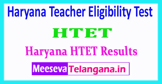 HTET Results Haryana Teacher Eligibility Test HTET Results 2018