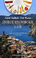 "David Shalleck, Erol Munuz, ""Śródziemnomorskie lato"""