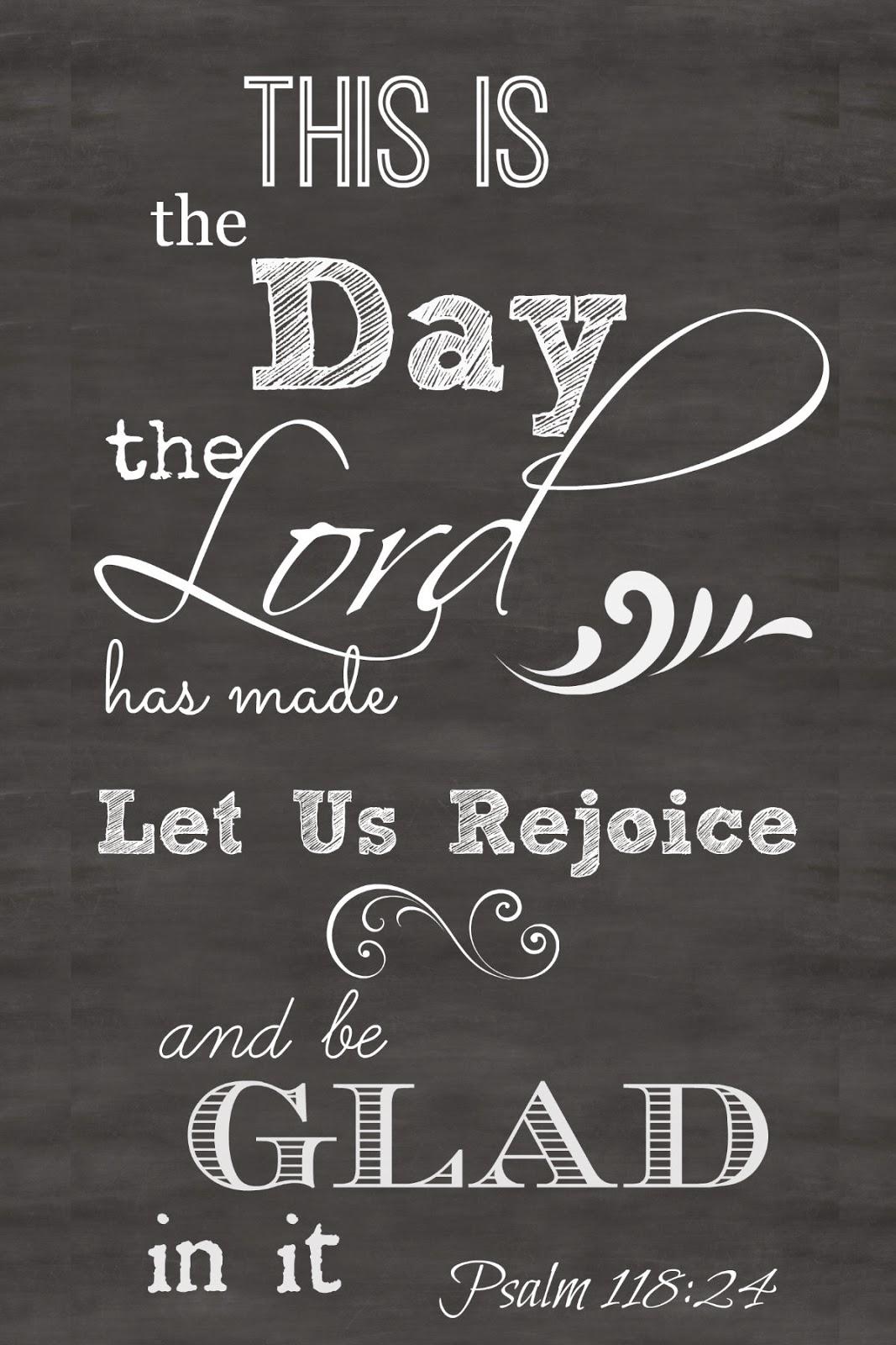 Chalkboard Art Free Printable Of Psalm 118 24 Stonegable