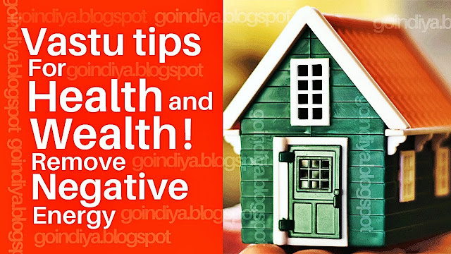 13 Easy Vastu Tips For Health And Wealth Remove Negative