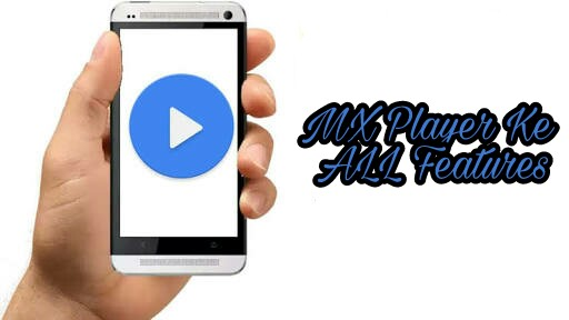 Mx-Player-Ki-Top-And-Best-Tips-And-Tricks