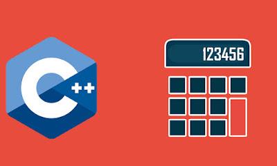 Cara Membuat Kalkulator Sederhana Menggunakan C++ Beserta Source Code
