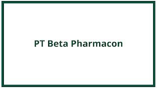 Lowongan Kerja PT Beta Pharmacon Karawang