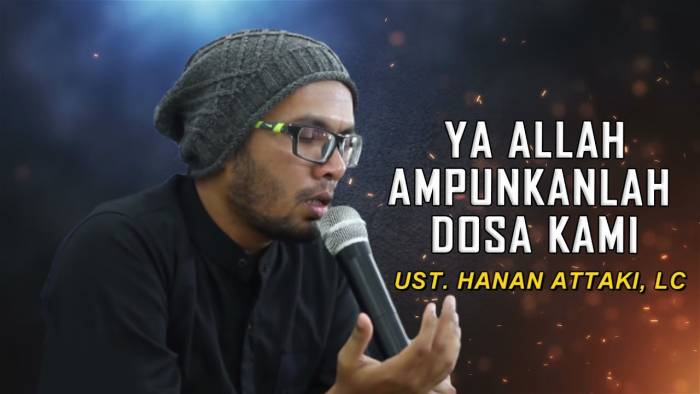 Kata-kata Mutiara Ustadz Hanan Attaki