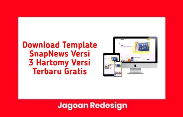 Download Template SnapNews Versi 3 Hartomy Versi Terbaru Gratis