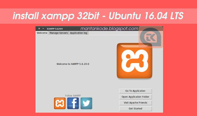 Cara Install XAMPP di Ubuntu 16.04 LTS 32bit