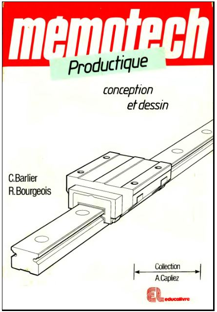 memotech productique conception et dessin guide de dessin industriel en pdf