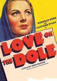 Watch Love on the Dole Online Free in HD