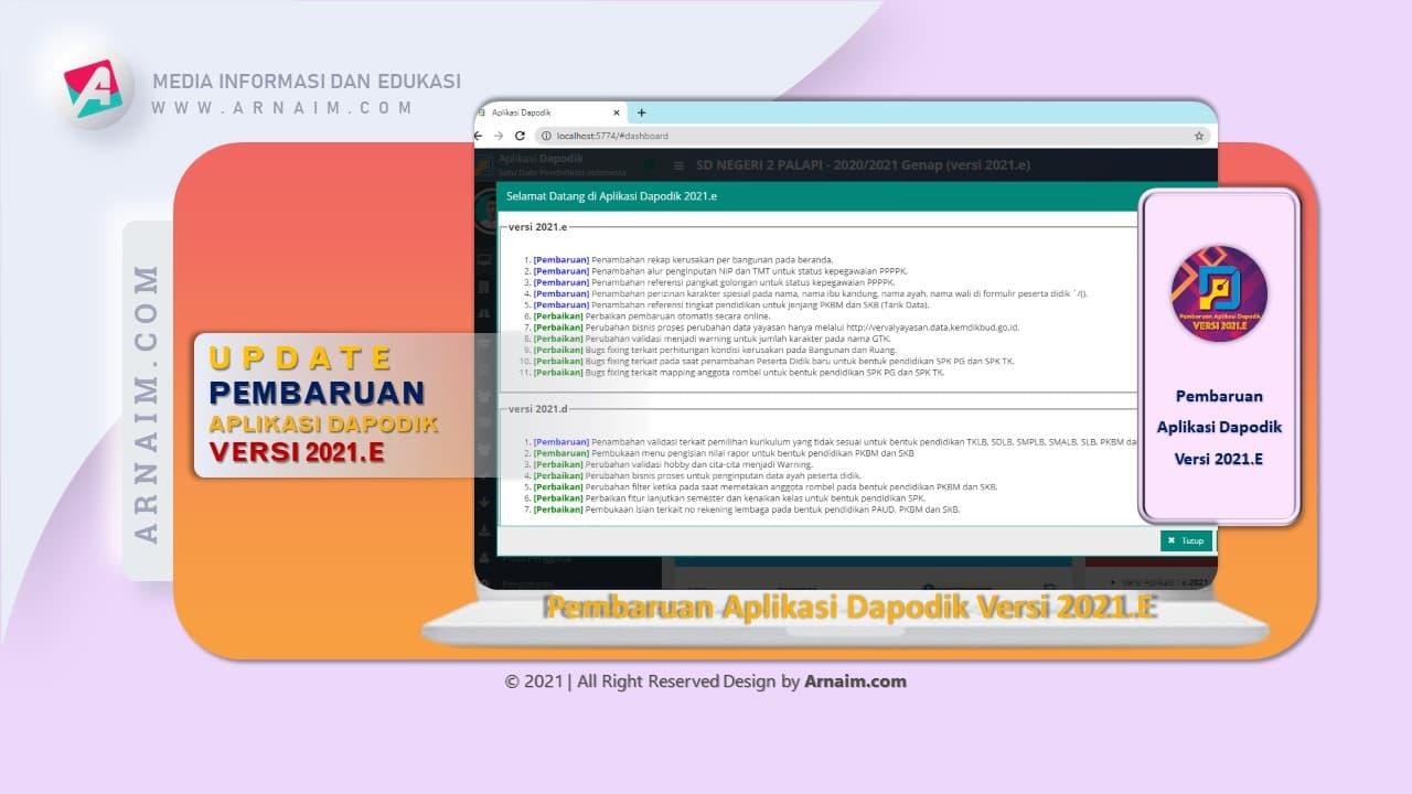 Arnaim.com - Update Pembaharuan Dapodik 2021.e | Fitur Pembaruan dan Perbaikan