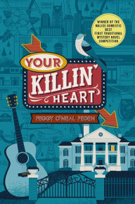 Lesas book critiques your killin heart by peggy oneal peden pedens debut mystery winner of the malice domestic best first traditional mystery novel competition introduces a sparkling amateur sleuth fandeluxe Gallery