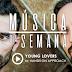 Música da Semana #25 | Young Lovers