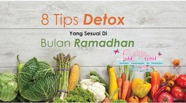 8 Tips Detox Yang Sesuai Di Bulan Ramadhan