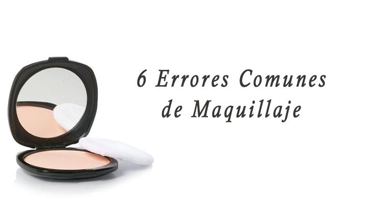 6 Errores Comunes que Cometemos al Maquillarnos