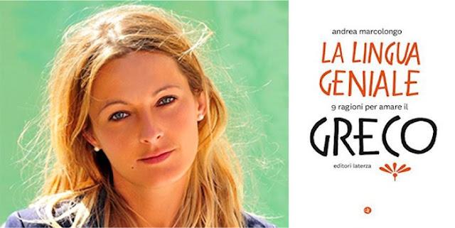 La-lingua-geniale-9-ragioni-per-amare-il-greco-Andrea-Marcolongo-recensione