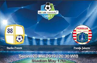 Prediksi Barito Putera vs Persija Jakarta 20 Mei 2019