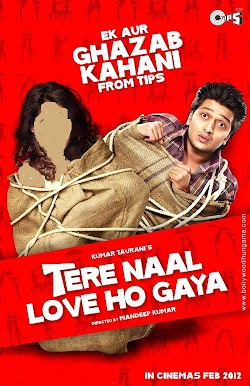 Tere Naal Love Ho Gaya Hindi Movie 2012 Online Riteish Deshmukh Genelia Dsouza First Look Poster