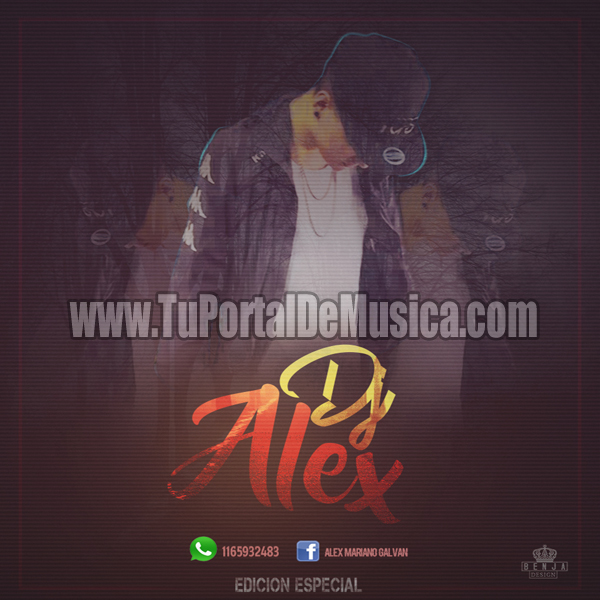 Dj Alex Edicion Especial (2017)