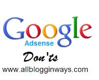 Don'ts For Google Adsense
