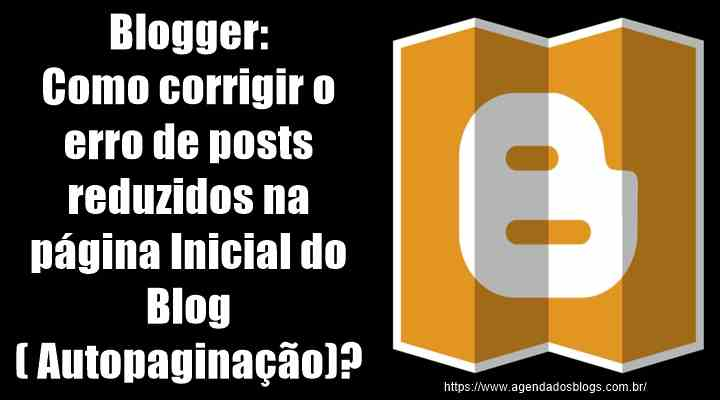 Corrigir a auto paginação do Blogger.