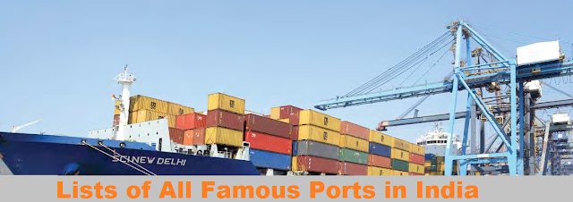 Major Sea and River Ports in India for  Bank, SSC and Railway Exams, All SSC CGL, CHSL, CPO, MTS Exams, Railway NTPC Exams, Goods Gurad,