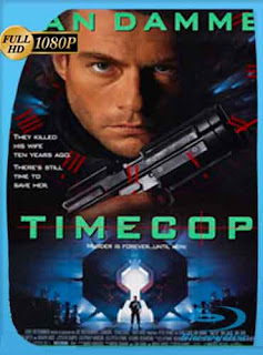 Timecop  Policía del futuro 1994 HD [1080p] Latino [GoogleDrive] DizonHD