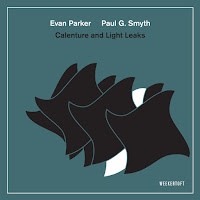 Evan Parker & Paul G Smyth - Calenture and Light Leaks