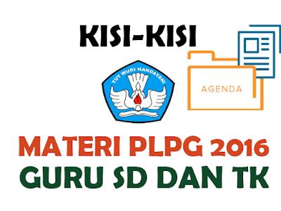Download Materi PLPG Sertifikasi Guru Tahun 2016 Terlengkap Semua Bidang Studi Gratis
