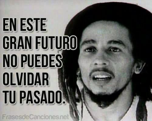 Espanol Bob Marley Frases