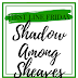 First Line Friday: Shadow Among Sheaves
