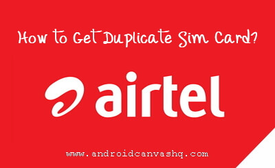 airtel get duplicate sim card