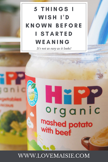5 THINGS I WISH I'D KNOWN BEFORE I STARTED WEANING   PIN ME   www.lovemaisie.com   Love, Maisie