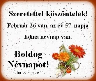 Február 26, Edina névnap