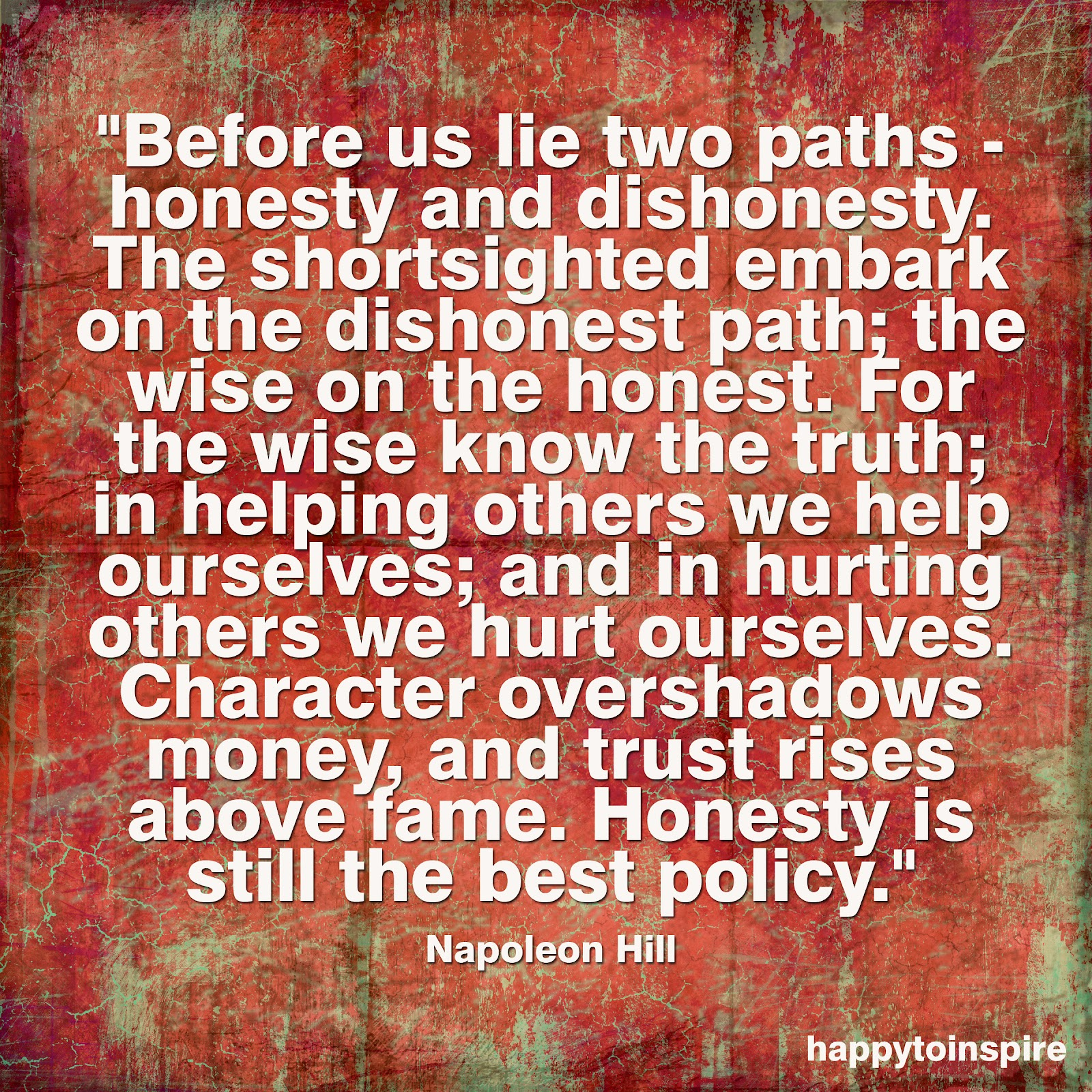 happy to inspire quote of the day honesty is still the best policy quote of the day honesty is still the best policy