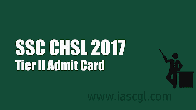 SSC CHSL Admit Card for Tier 2 Exam