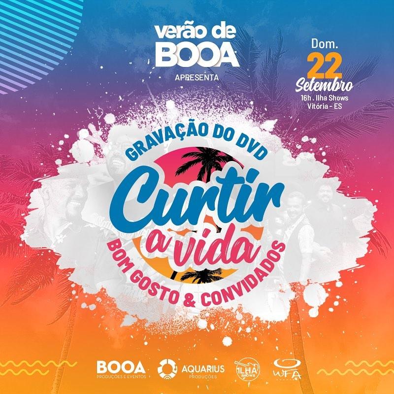 Verão de Booa 2019 - Gravação DVD Bom Gosto