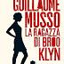 """""""La ragazza di Brooklyn"""" di Guillaume Musso"""