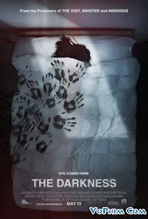 Phim Bóng Đêm-The Darkness (2016) [Full HD-VietSub]