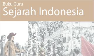 Buku Guru Kurikulum Pendidikan Sejarah Indonesia Kelas XI