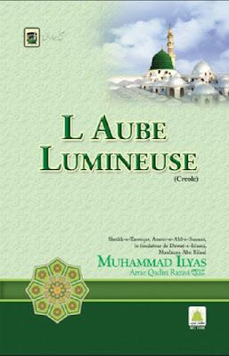 Download: Laube Lumineuse pdf in Creole by Maulana Ilyas Attar Qadri